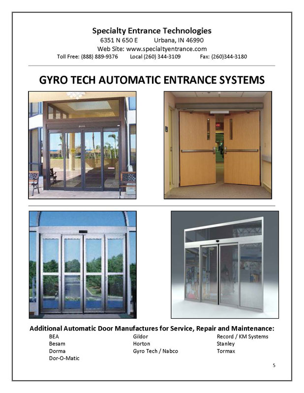 Specialty entrance technologies specializing in the